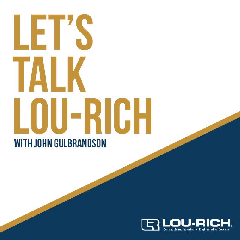 Let's Talk Lou-Rich Video Series Image